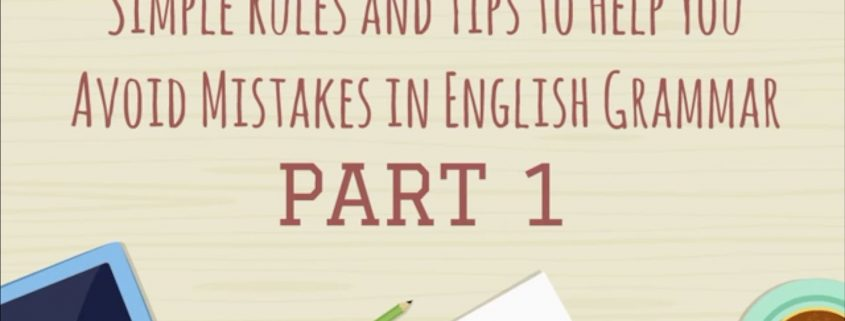 Grammar Tips Part 1